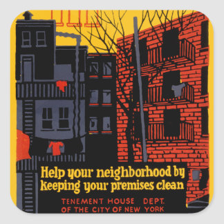Keep Your Neighbohood Clean Square Sticker