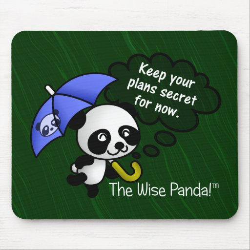 Keep your plans secret for now mousepads
