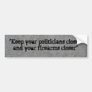 """Keep your politi... Bumper Sticker"