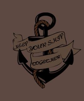Keep Your Ship Together Tee Shirt