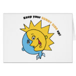 Keep Your Sunny Side Up! Greeting Card