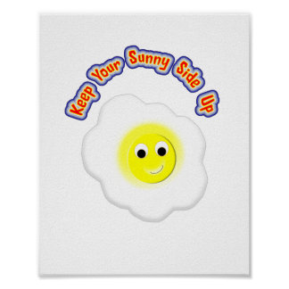 Keep Your Sunny Side Up Novelty Fried Egg Poster