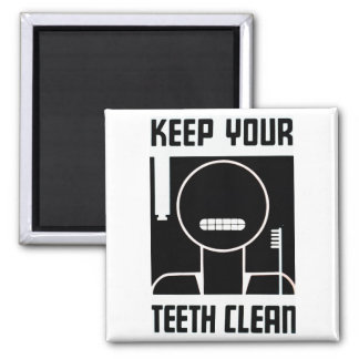 Keep Your Teeth Clean 2 Inch Square Magnet