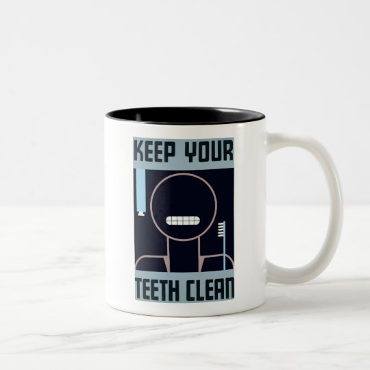 Keep Your Teeth Clean Two-Tone Coffee Mug