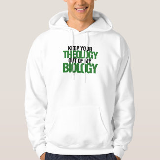Keep your theology out of my biology hoodie