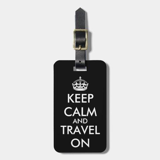 KeepCalm y viaje en etiqueta de encargo de la etiq Etiquetas Para Maletas