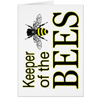 KEEPER OF THE BEES GREETING CARD