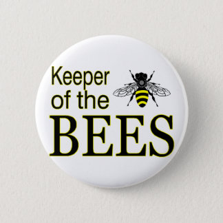 KEEPER OF THE BEES PINBACK BUTTON