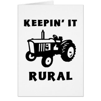 Keepin' It Rural Card