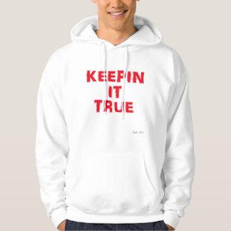 Keepin It True Hoodie (Men)