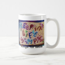 keepin life simple mug
