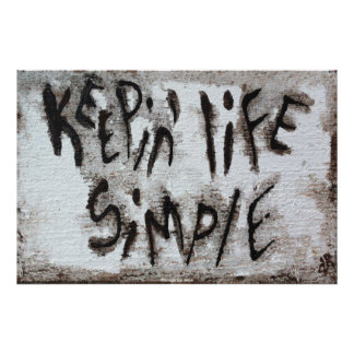 Keepin Life Simple Poster