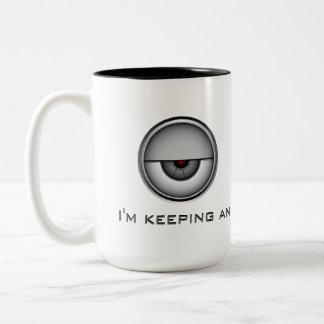 Keeping an Eye on Everything Two-Tone Coffee Mug