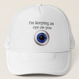 Keeping an Eye on You Hat