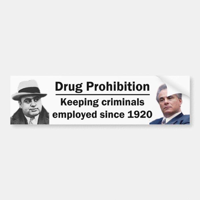 Keeping Criminals Employed Bumper Sticker