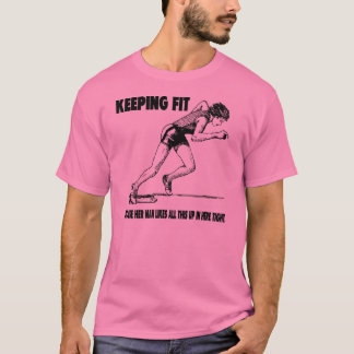 Keeping Fit 1 T-Shirt