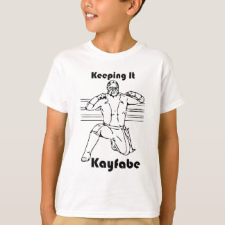 Keeping It Kayfabe T-Shirt