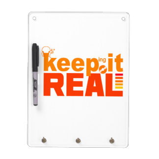 Keeping It Real custom message board Dry Erase Boards