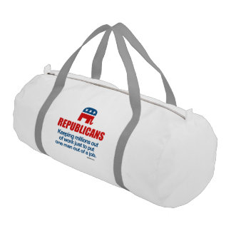 KEEPING MILLIONS OUT OF WORK JUST TO PUT ONE MAN GYM DUFFLE BAG