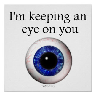 Keeping My Eye on You Poster