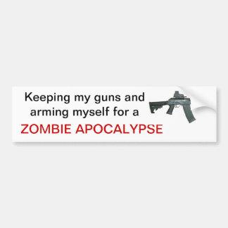 Keeping my guns....Zombie Apocalypse Bumper Sticker