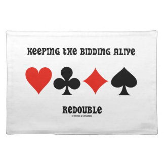 Keeping The Bidding Alive Redouble (Card Suits) Cloth Placemat