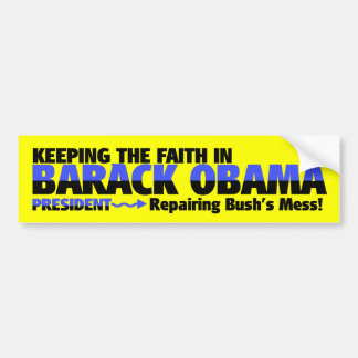 KEEPING THE FAITH WITH BARACK OBAMA CAR BUMPER STICKER
