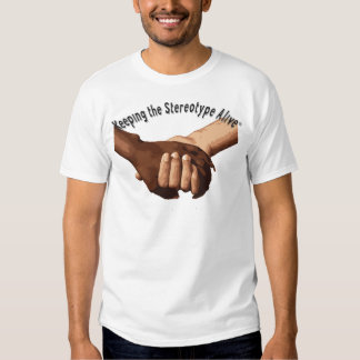 Keeping The Stereotype Alive - Holding Hands T Shirt