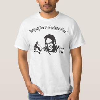 Keeping The Stereotype Alive - Hot Sauce Time T-Shirt