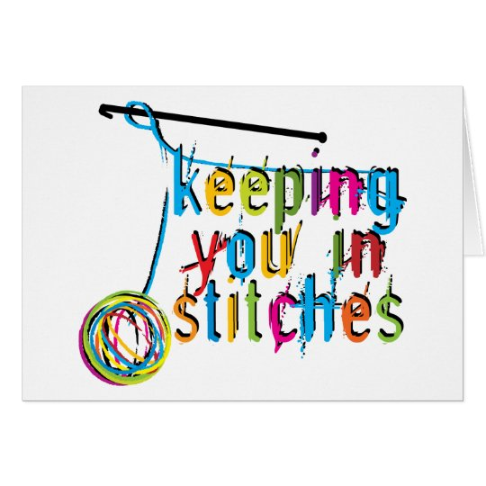 keeping you in stitches-crochet card