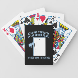 Keeping Yourself In The Fridge Bicycle Playing Cards