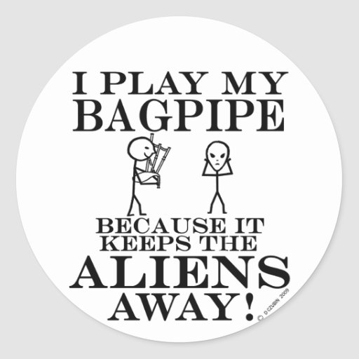 Keeps Aliens Away Bagpipe Classic Round Sticker