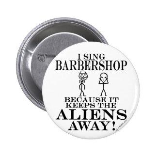 Keeps Aliens Away Barbershop Pinback Button