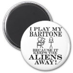 Keeps Aliens Away Baritone Refrigerator Magnet
