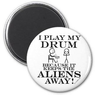 Keeps Aliens Away Drum Magnet