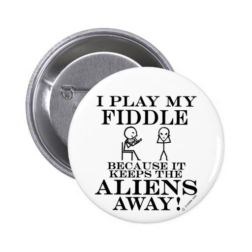 Keeps Aliens Away Fiddle 2 Inch Round Button