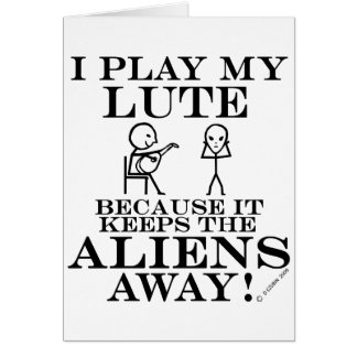 Keeps Aliens Away Lute Card