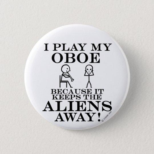Keeps Aliens Away Oboe Pinback Button