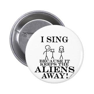 Keeps Aliens Away Sing Button