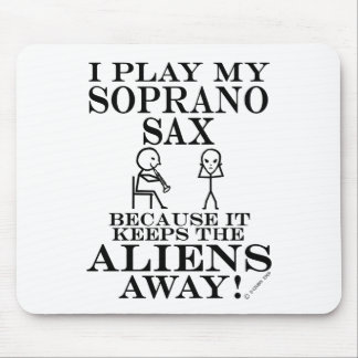 Keeps Aliens Away Soprano Sax Mouse Pad