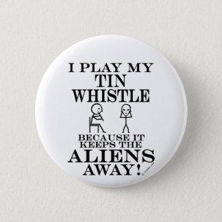 Keeps Aliens Away Tin Whistle Pinback Button