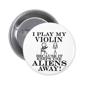Keeps Aliens Away Violin Pinback Button
