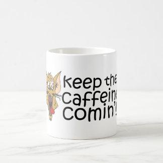 KeepTheCaffeineComin',Mug Coffee Mug