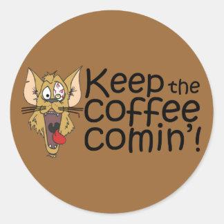 Keepthecoffeecomin',Sticker Classic Round Sticker