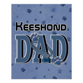 Keeshond DAD Poster