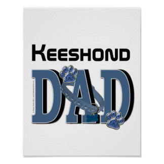 Keeshond DAD Posters