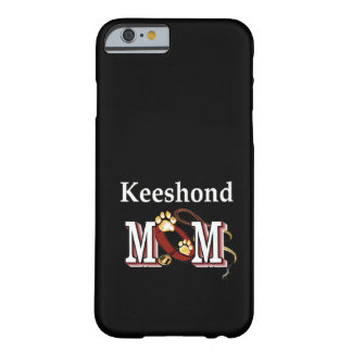keeshond mom gifts barely there iPhone 6 case