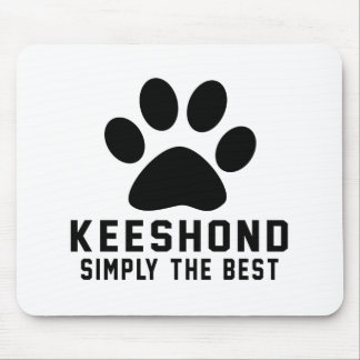 Keeshond Simply the best Mousepads