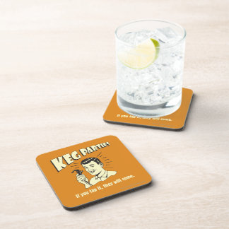 Keg Parties: If Tap It They'll Come Coaster