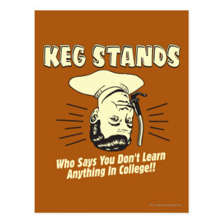 Keg Stands: Don't Learn College Postcard